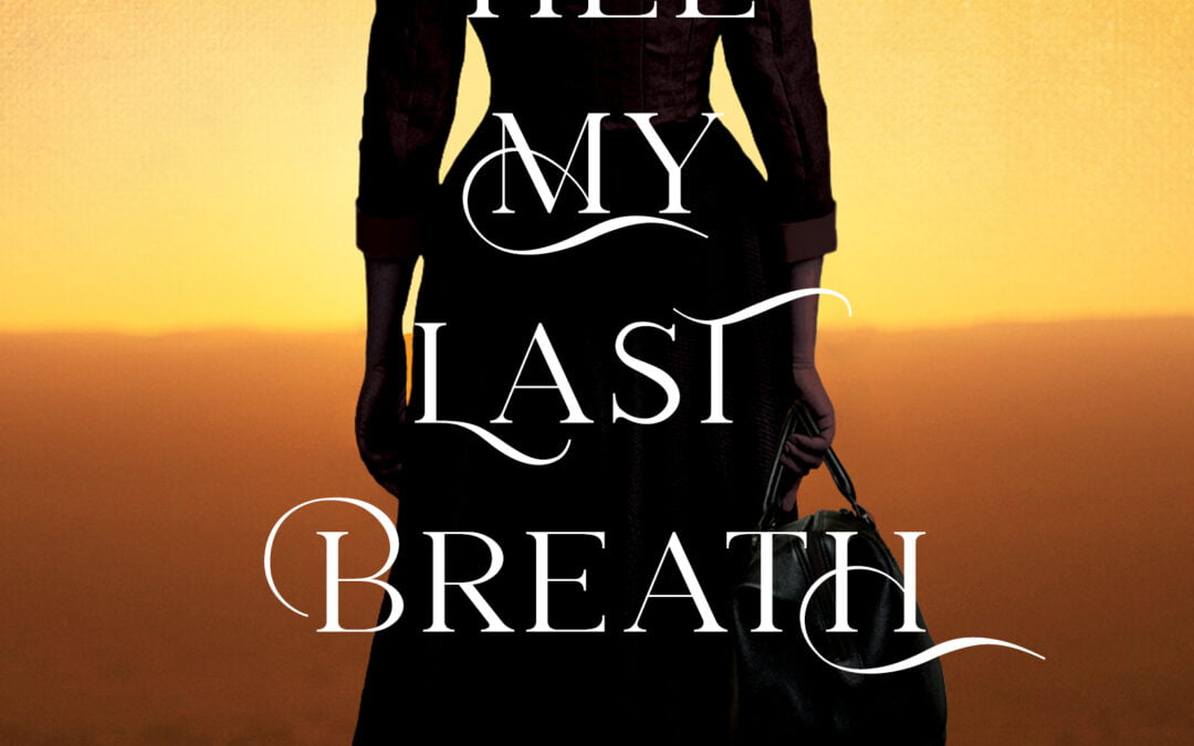 """Till My Last Breath""   Coming in October 2020"