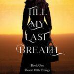 """Deborah Swenson spun a fascinating read in Till My Last Breath."""